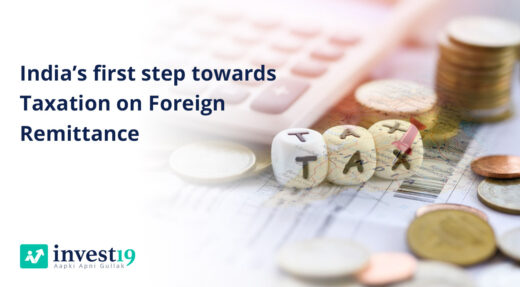 India's first step towards Taxation on Foreign Remittance